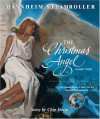 The Christmas Angel: A Family Story (Mannheim Steamroller) (Book & DVD) - Chip (Mannheim Steamroller) Davis