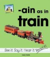 Ain as in Train - Carey Molter