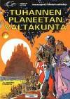 Tuhannen planeetan valtakunta (Avaruusagentti Valerianin seikkailuja, #3) - Pierre Christin, Jean-Claude Mézières
