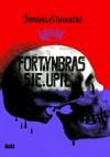 Fortynbras się upił - Janusz Głowacki