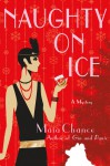 Naughty on Ice - Maia Chance