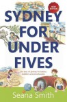 Sydney for Under Fives - Seana Smith