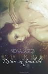 Schattentraum: Mitten im Zwielicht - Mona Kasten