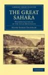 The Great Sahara - Henry Baker Tristram