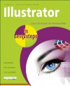 Illustrator in Easy Steps: Covers All Versions for Windows/Mac - Robert Shufflebotham