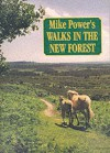 Mike Power's Walks In The New Forest - Mike Power