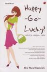 Happy-Go-Lucky: Bekerja dengan Cinta - Rini Nurul Badariah