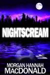 NIGHTSCREAM - Morgan Hannah MacDonald