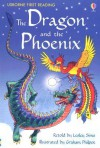 The Dragon and the Phoenix: A Folktale from China - Lesley (RTL) Sims
