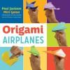 Origami Airplanes (NONE) - Paul Jackson