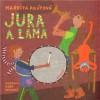 Jura a lama - Markéta Pilátová, Dora Dutková