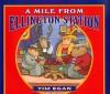 A Mile From Ellington Station - Tim Egan