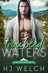 Troubled Waters (Pine Cove Book 2) (English Edition) - HJ Welch
