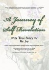 A Journey of Self Revelation:A true story - Joy