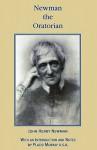 Newman the Oratorian - John Henry Newman, Placid Murray