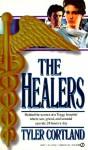 The Healers - Tyler Cortland