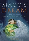 Magos Dream: Meeting with the Soul of the Earth - Ilchi Lee