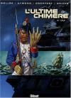 L'Ultime Chimère, Tome 2 : L'île - Laurent-Frédéric Bollée, Aymond, Goepfert, Griffo