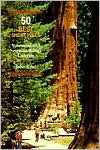 50 Best Short Hikes in Yosemite and Sequoia/Kings Canyon - John Krist