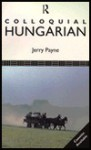 Colloquial Hungarian - Jerry Payne