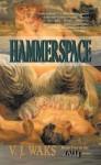 Hammerspace - V.J. Waks