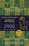 Super Horoscope Aries 2006 - Margarete Beim