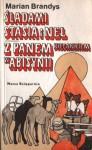 Śladami Stasia i Nel, Z Panem Biegankiem w Abisynii - Marian Brandys
