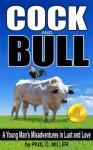 Cock and Bull - Paul Miller