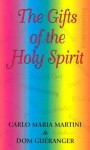 The Gifts Of The Holy Spirit - Carlo Maria Martini, Prosper Guéranger
