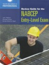 Review Guide For The NABCEP Entry-Level Exam (Art and Science of Photovoltaics) - John Balfour, Michael Shaw, Nicole Bremer Nash