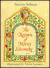 The Return of Morris Schumsky - Steven Schnur