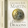 A Dance with Dragons (Part Two): Book 5 of A Song of Ice and Fire - George R. R. Martin, Roy Dotrice