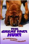 The Great Fact Hunt: An Indispensable Modern Miscellany - John Blake