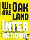 We Are Oakland International (Immigration Stories from Oakland International High School, Volume 4) - Thi Bui