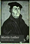 Martin Luther - Henry Jacobs