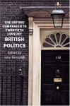 The Oxford Companion to Twentieth-Century British Politics - John Ramsden