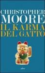 Il karma del gatto - Christopher Moore, Luca Fusari