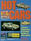 Hot Cars: A Collectors Ultimate Source for Hot Wheels, Matchbox and Johnny Lightning - Beckett Publications