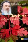 Das Herz und seine heilenden Pflanzen (German Edition) - Wolf-Dieter Storl