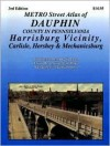 Metro Street Atlas of Dauphin County in Pennsylvania: Harrisburg Vicinity, Carlisle, Hershey & Mechanicsburg - Franklin Maps