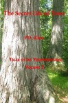 The Secret Life of Trees (Tales of Da Yoopernatural, Volume 2) - P.D. Allen