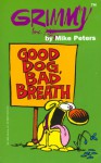 Grimmy: Good Dog, Bad Breath - Mike Peters