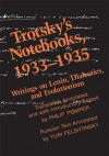 Trotsky's Notebooks, 1933-1935 - Philip Pomper