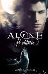 Alone. Il solitario - Giada Bafanelli