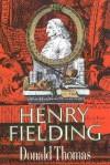 Henry Fielding - Donald Thomas