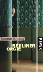 Die Berliner Orgie - Thomas Brussig