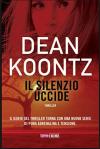 Il silenzio uccide - Dean Koontz