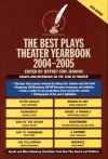 The Best Plays Theater Yearbook, 2004-2005 - Jeffrey Eric Jenkins