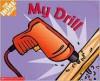 My Drill - Scholastic Inc., Billy Davis