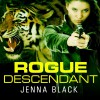 Rogue Descendant: Nikki Glass, Book 3 - Tantor Audio, Sophie Eastlake, Jenna Black